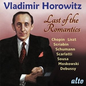 Vladimir Horowitz-Last of the Romantics
