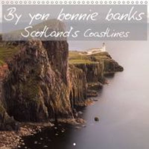 Limmer, M: By Yon Bonnie Banks Scotland's Coastlines