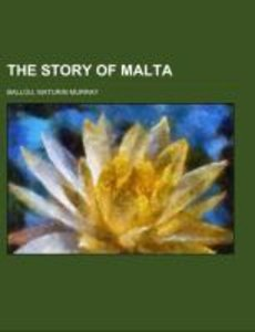 The Story of Malta