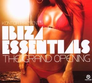 Kontor Pres.Ibiza Essentials (The Grand Opening)