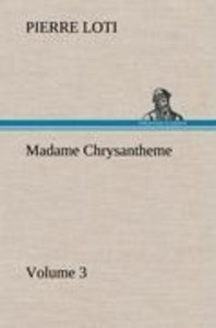 Madame Chrysantheme - Volume 3