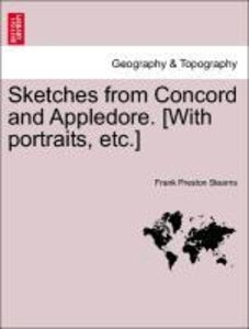 Sketches from Concord and Appledore. [With portraits, etc.]