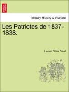 Les Patriotes de 1837-1838.