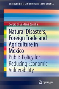 Natural Disasters, Foreign Trade and Agriculture in Mexico