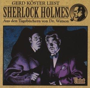 Sherlock Holmes-Hörbuch 02. Untot