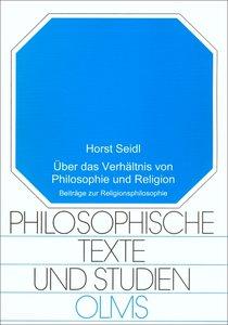 Über das Verhältnis von Philosophie und Religion