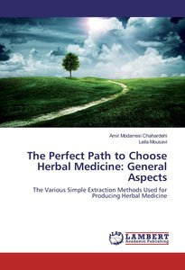 The Perfect Path to Choose Herbal Medicine: General Aspects