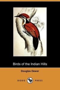 Birds of the Indian Hills (Dodo Press)