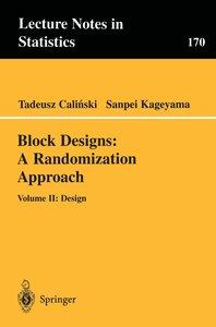 Block Designs: A Randomization Approach