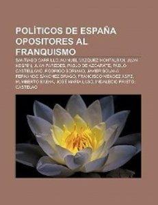 Políticos de España opositores al franquismo