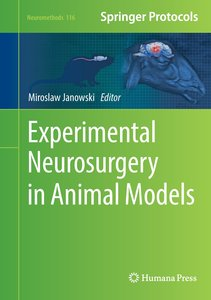Experimental Neurosurgery in Animal Models