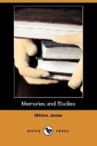 Memories and Studies (Dodo Press)