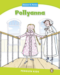 Penguin Kids 4 Pollyanna Reader