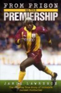 From Prison to Premiership