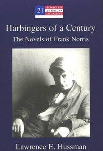 Harbingers of a Century