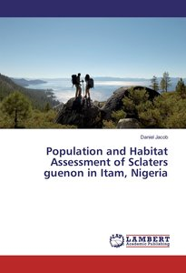 Population and Habitat Assessment of Sclaters guenon in Itam, Ni