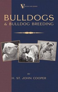 Bulldogs and Bulldog Breeding