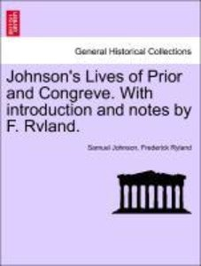 Johnson's Lives of Prior and Congreve. With introduction and not