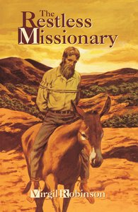 The Restless Missionary