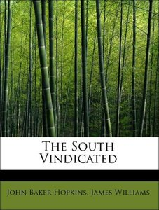 The South Vindicated