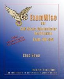 Examwise for Exam 1d0-450 CIW Server Administrator Certification