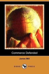 Commerce Defended (Dodo Press)