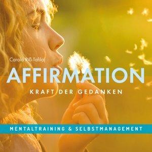 Affirmation-Kraft der Gedanken