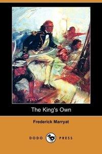 The King's Own (Dodo Press)