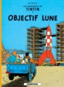 Les Aventures de Tintin 16. Objectif Lune