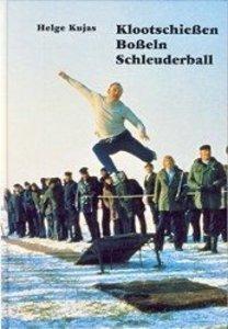 Klootschießen, Boßeln, Schleuderball