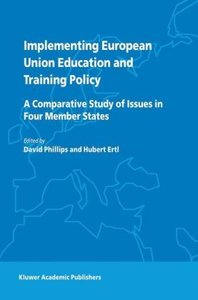 Implementing European Union Education and Training Policy