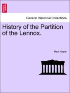History of the Partition of the Lennox.