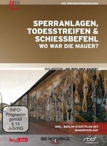 Sperranlagen, Todesstreifen & Schiessbefehl - Wo war die Mauer?