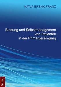 Bindung und Selbstmanagement von Patienten in der Primärversorgu