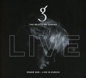 Minor Sun-Live In Zurich