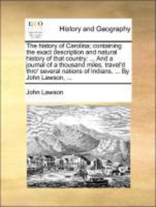 The history of Carolina; containing the exact description and na