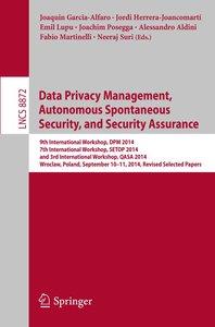 Data Privacy Management, Autonomous Spontaneous Security, and Se