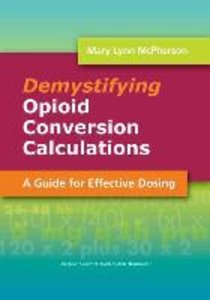 Demystifying Opioid Conversion Calculations