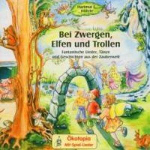 Bei Zwergen,Elfen Und Trollen