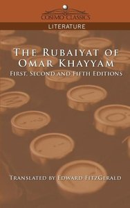 The Rubaiyat of Omar Khayyam, First, Second and Fifth Editions