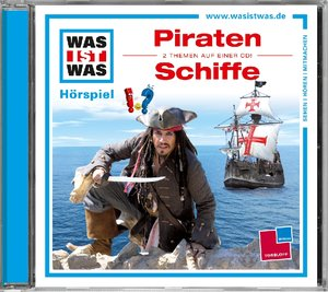 Was ist was Hörspiel-CD: Piraten/ Schiffe