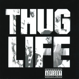 Thug Life:Vol.1 (Explicit Version) (Re-Release)