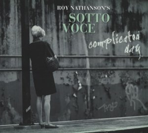 Sotto Voce-Complicated Day