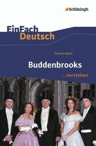 Buddenbrooks. EinFach Deutsch ...verstehen