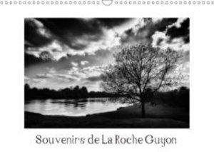 Souvenirs de La Roche Guyon (Calendrier mural 2015 DIN A3 horizo