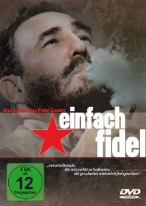 Das Leben Des Fidel Castro