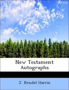 New Testament Autographs