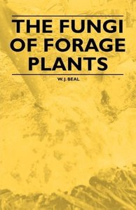 The Fungi of Forage Plants