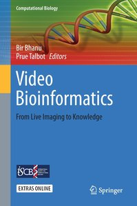 Video Bioinformatics