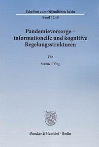 Pandemievorsorge - informationelle und kognitive Regelungsstrukt